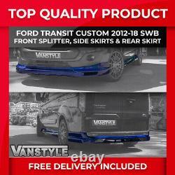 Ford Transit Custom 2012-18 Front Splitter Side Skirts Rear Skirt Sport Kit Swb