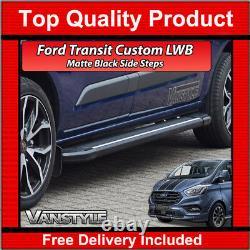 Ford Transit Custom 2018+ Black Side Steps Lwb Side Bars Running Boards Tourneo