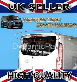 Ford Transit Custom Rear Barn Door Roof Spoiler 2012 Onwards (primed)