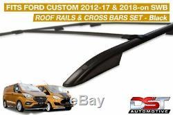 Ford Transit Custom Roof Rails & Cross Bars Rack Set SWB Powder BLACK DST 2012