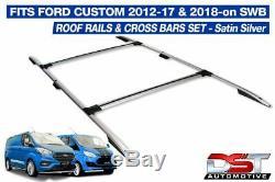 Ford Transit Custom Roof Rails & Cross Bars Rack Set SWB Satin Silver DST 2012